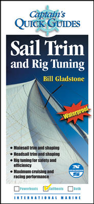 Captain's Quick Guides Sail Trim And Rig Tuning By Gladstone, Bill