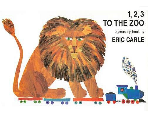 1,2,3 To the Zoo By Carle, Eric